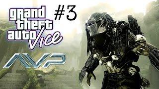 👮GTA:ViceCity - Aliens vs Predator 2 (Часть 3) ПЕРВАЯ МИССИЯ ПРОЙДЕНА