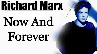 Now and Forever - Richard Marx [Remastered]