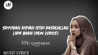 Sayyidah Aisyah Istri Rasulullah Fitri Ramdaniah...