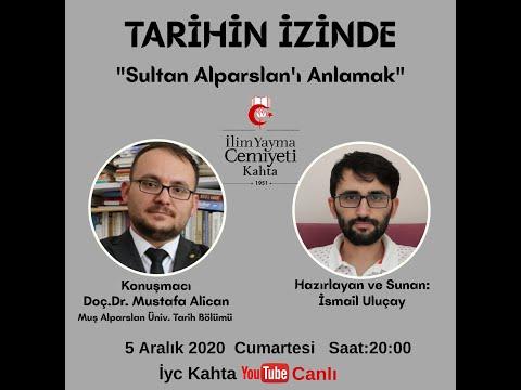 TARİHİN İZİNDE / SULTAN ALPARSLAN'I ANLAMAK