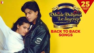 Dilwale Dulhania Le Jayenge | Back 2 Back – Songs | Shah Rukh Khan, Kajol, Jatin–Lalit, Anand Bakshi