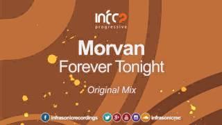 Morvan - Forever Tonight (Original Mix) [InfraProgressive] OUT NOW!