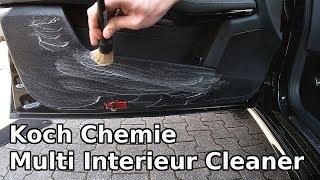 Koch Chemie - Multi Interieur Cleaner im Test || Der beste Innenraumreiniger?