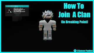 How To Join A Clan! (In Breaking Point)