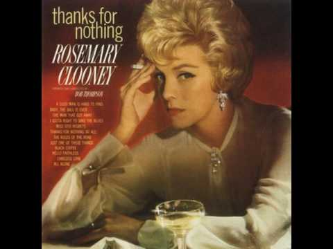 Rosemary Clooney - The Man That Got Away (1964)
