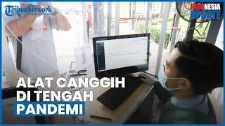 1 Tahun Pandemi di Indonesia, Berikut Sejumlah Alat Canggih untuk Bantu Tangani Covid-19