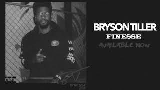 "Bryson Tiller   ""Finesse"" (Audio)"