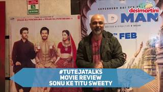 Movie Review Sonu Ke Titu Sweety | Nushrat Bharucha | Kartik Aaryan | #TutejaTalks