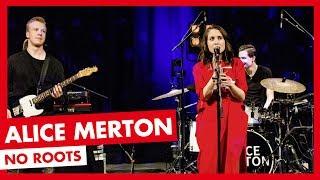 Alice Merton   No Roots (LIVE)