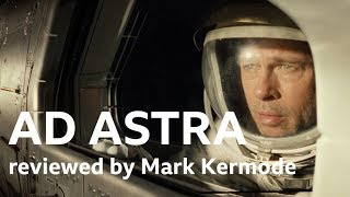 Ad Astra reviewed by Mark Kermode
