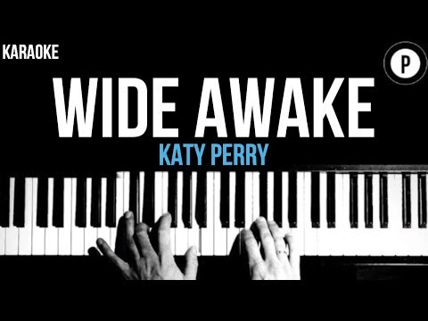 Katy Perry - Wide Awake Karaoke SLOWER Acoustic Piano Instrumental Cover Lyrics