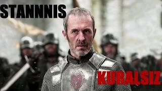 Stannis Baratheon - Kuralsız