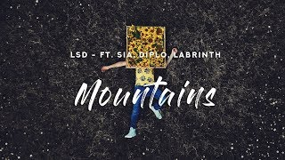 LSD - Mountains (Lyrics) ft. Sia, Diplo, Labrinth