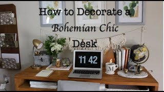 HOW TO STYLE: A Bohemian Chic Desk