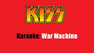 Karaoke: Kiss  War Machine