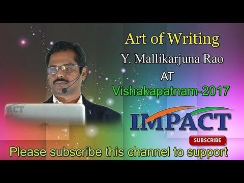 Art of Writing   Y Mallikarjuna Rao   TELUGU IMPACT Vizag 2017