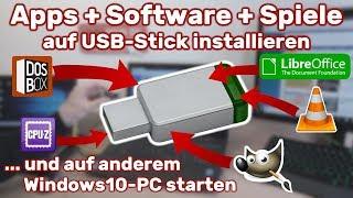 Apps + Software + Spiele auf USB-Stick installieren und auf anderem Windows 10 starten – Portable