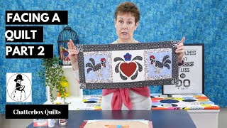 How to Add a Facing to a Quilt Part 2