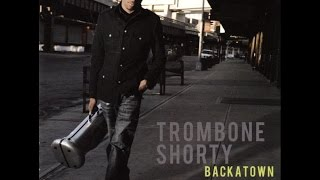 Trombone Shorty - Something Beautiful ft. Lenny Kravitz