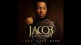 Jacob Latimore   Come Over Here   Audio
