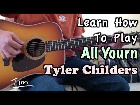 Tyler Childers All Yourn Guitar Lesson, Chords, and Tutorial