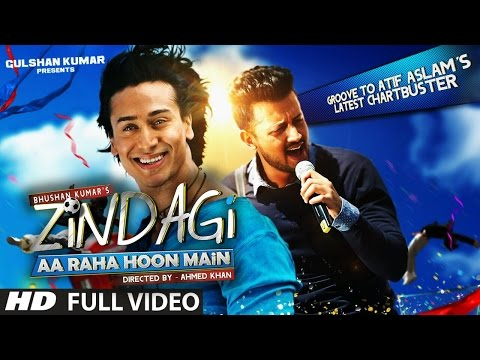 Download Zindagi Aa Raha Hoon Main FULL VIDEO Song | Atif Aslam, Tiger Shroff | T-Series HD Mp4 3GP Video and MP3