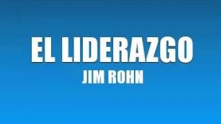 Jim Rohn  EL LIDERAZGO