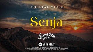 LANGIT SORE : SENJA (OFFICIAL LYRIC VIDEO)
