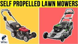 10 Best Self Propelled Lawn Mowers 2019