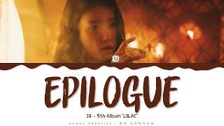 IU - 'Epilogue' Lyrics Color Coded (Han/Rom/Eng)