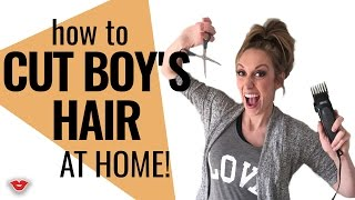 How To Cut Boys Hair From Home | Jordan From Millennial Moms
