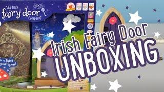 Unboxing An Irish Fairy Door!!