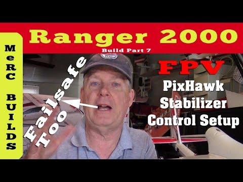 volantex-ranger-2000-fpv-rc-plane-build-part-7--pixhawk-stabilizer-control-setup--failsafe-setup