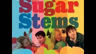 The Sugar Stems - I Gotta Know.wmv