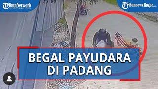 Begal Payudara di Padang Terekam CCTV, Hingga Korban pun Tertelungkup