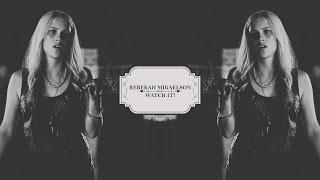 Ребекка Майклсон, ►Rebekah Mikaelson | Watch it! [1x02] [vidlet]