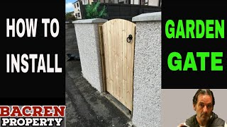 How To Install a Garden Gate   Tips and Tricks