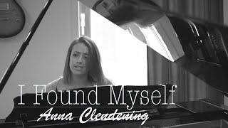 I Found Myself | Anna Clendening