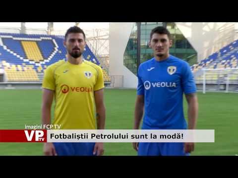 Fotbaliștii Petrolului sunt la modă!