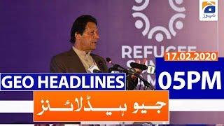 Geo Headlines 05 PM | 17th February 2020