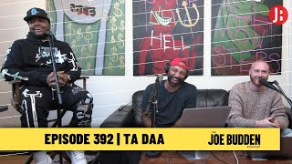 The Joe Budden Podcast - Ta Daa
