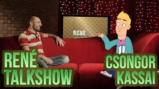René Talkshow - 9 - Csongor Kassai