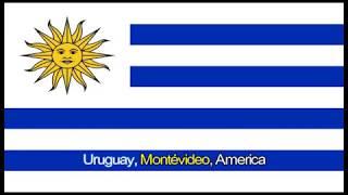 Uruaguay National Anthem(Hino, Inno, Himno de Uruguay)