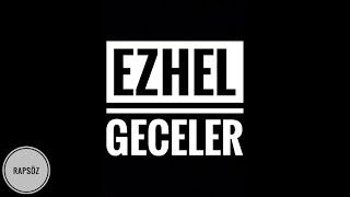 Ezhel - Geceler (Sözleriyle) (Lyric Video)