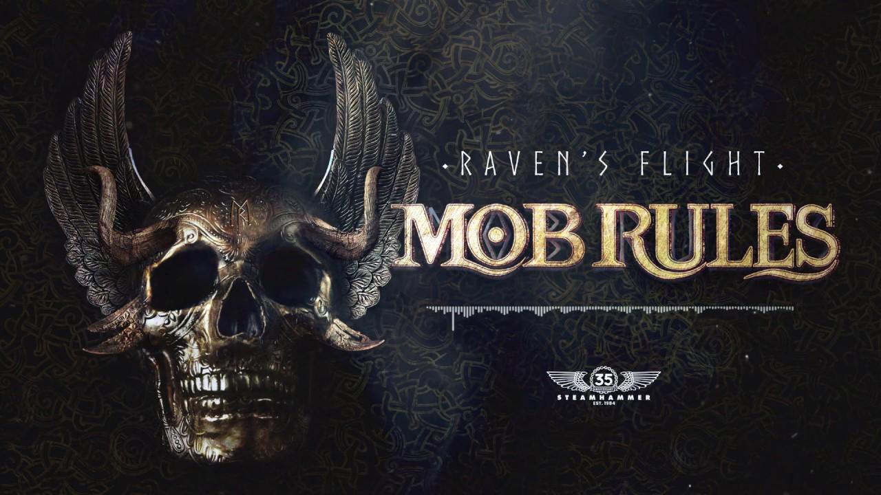 MOB RULES - Raven's flight