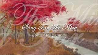 John McDermott - Song For The Mira