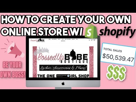 HOW TO CREATE YOUR OWN ONLINE STORE W/ SHOPIFY! *DETAILED*