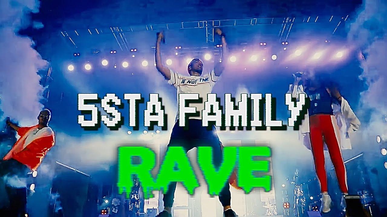 5sta Family — Rave