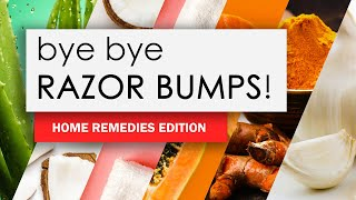6 Home Remedies To Get Rid Of Razor Bumps Fast! - Natural Ingredients