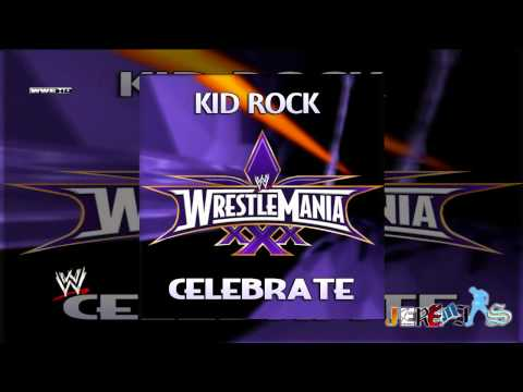 WWE: Celebrate (WrestleMania 30 Theme Song) by Kid Rock Custom Cover